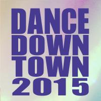 DANCE DOWNTOWN 2015